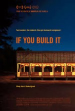 If You Build It film poster