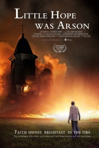 little hope was arson film poster II