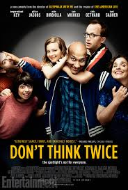 Dont Think Twice film Poster I