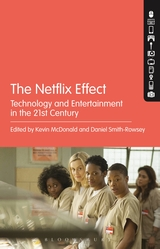 The Netflix Effect- Technology and Entertainment in the 21st Century